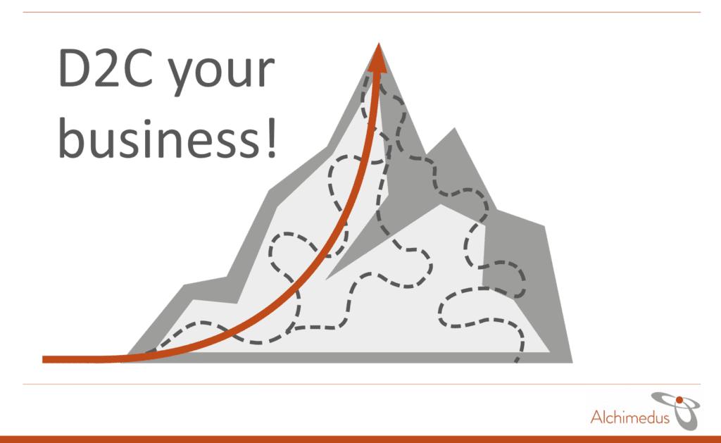 D2C your business! 1